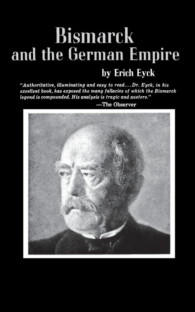 Bismarck and the German Empire als Taschenbuch
