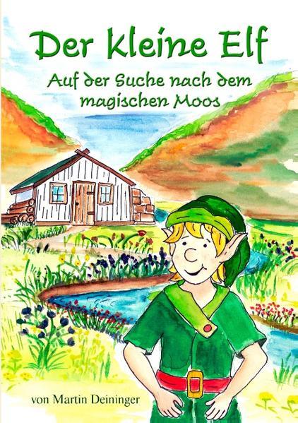 Der kleine Elf - Auf der Suche nach dem magischen Moos als Buch