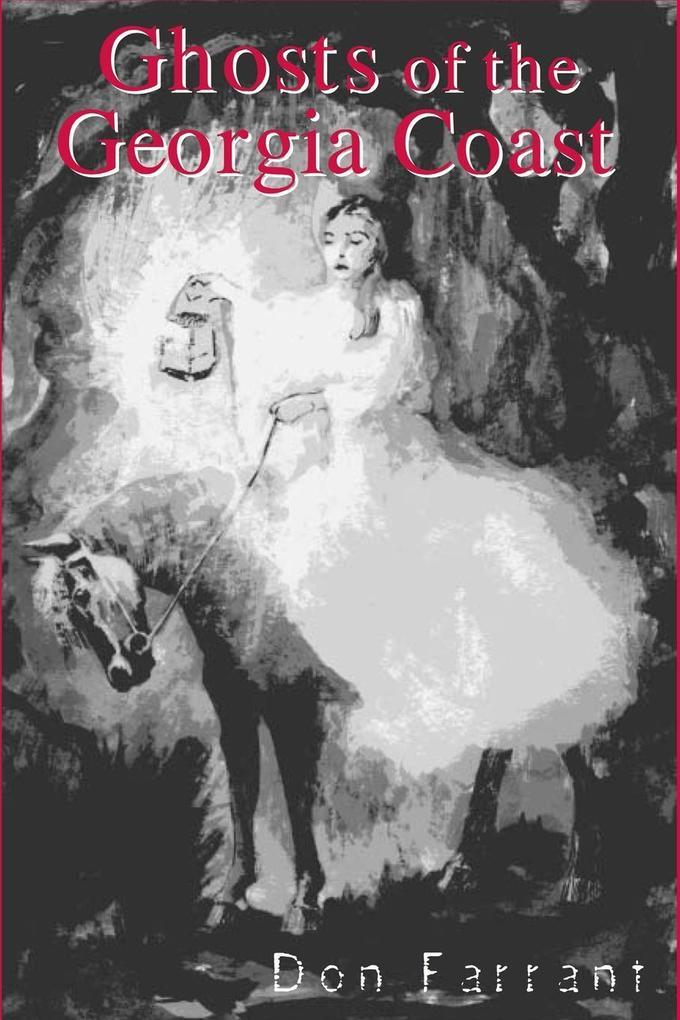 Ghosts of the Georgia Coast als Taschenbuch