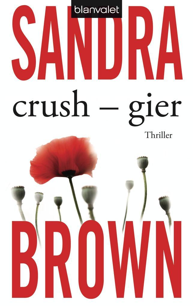 Crush - Gier als eBook