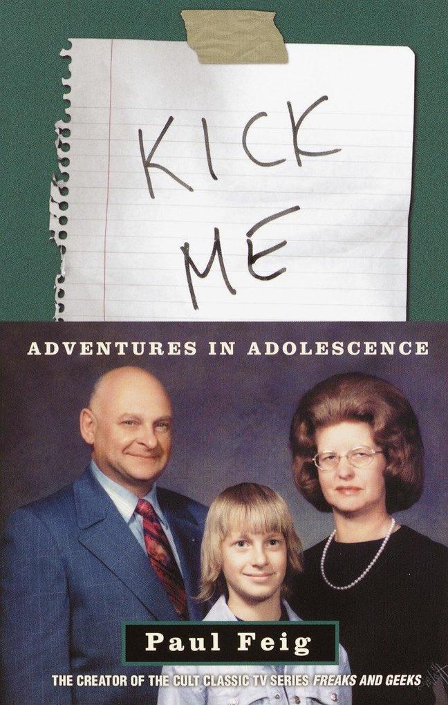 Kick Me: Adventures in Adolescence als Taschenbuch