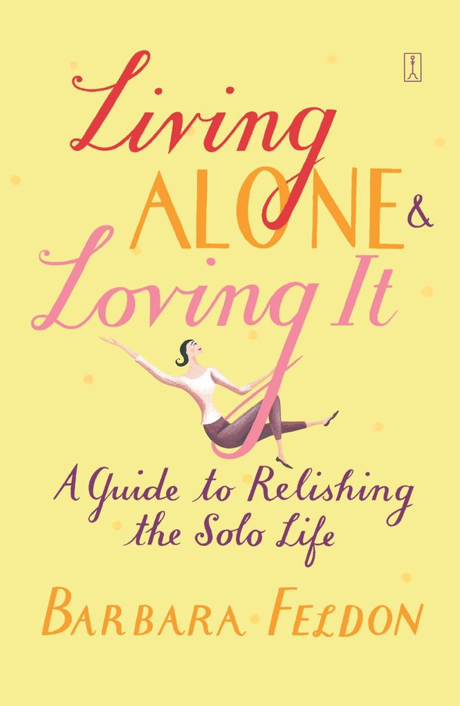 Living Alone and Loving It als Buch