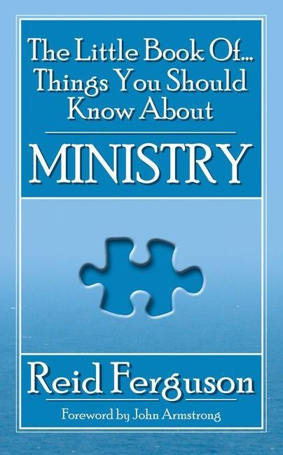The Little Book of Things You Should Know About Ministry als Taschenbuch
