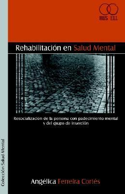Rehabilitacion En Salud Mental als Taschenbuch