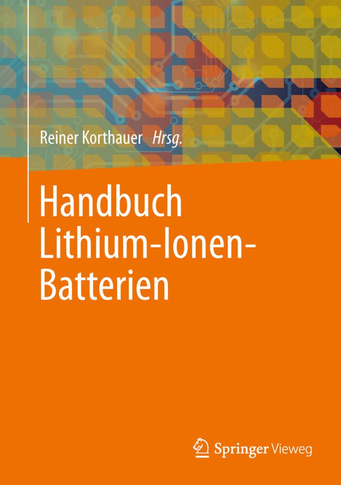 Handbuch Lithium-Ionen-Batterien als Buch (gebunden)