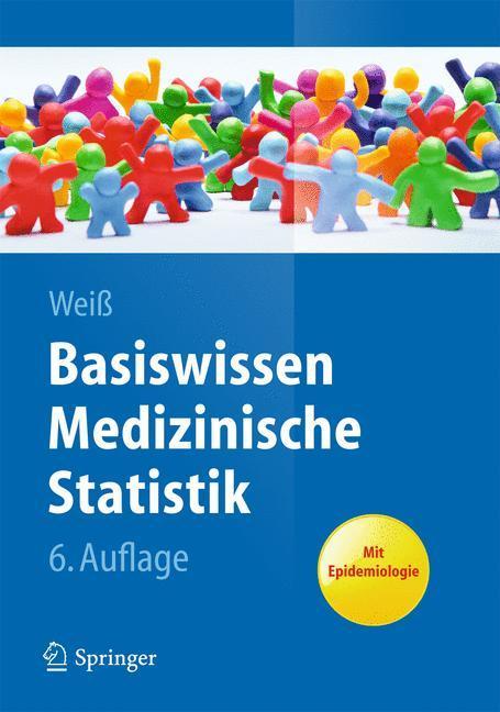 Basiswissen Medizinische Statistik als Buch