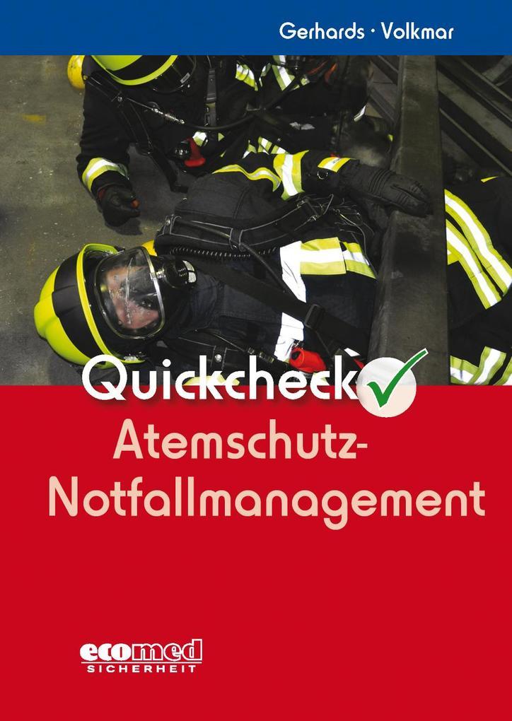 Quickcheck Atemschutz-Notfallmanagement als Buch
