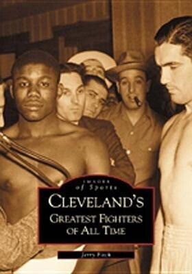 Cleveland's Greatest Fighters of All Time als Taschenbuch