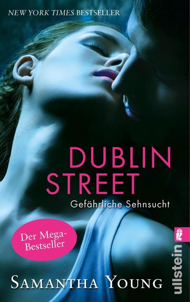 Dublin Street - Gefährliche Sehnsucht als eBook