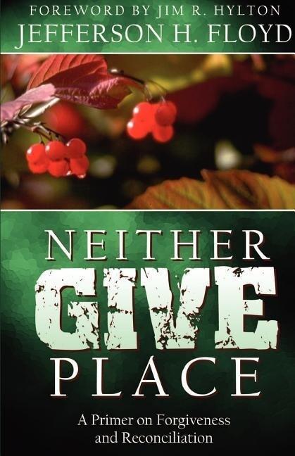 Neither Give Place als Taschenbuch