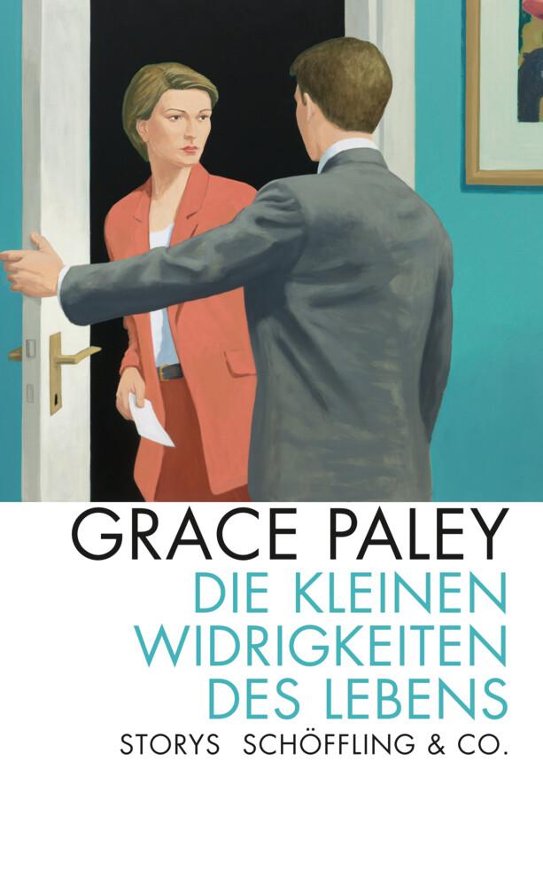 Die kleinen Widrigkeiten des Lebens als Buch von Grace Paley