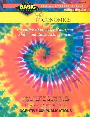 Economics Basic/Not Boring 6-8+: Inventive Exercises to Sharpen Skills and Raise Achievement als Taschenbuch
