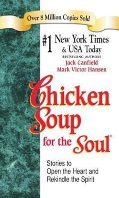 Chicken Soup for the Soul als Taschenbuch von Jack Canfield, Mark Victor Hansen