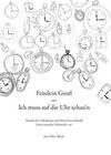 Fräulein Gustl oder Ich muss auf die Uhr schau'n. Edition Meerauge