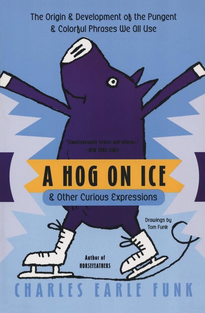 Hog on Ice, A als Taschenbuch