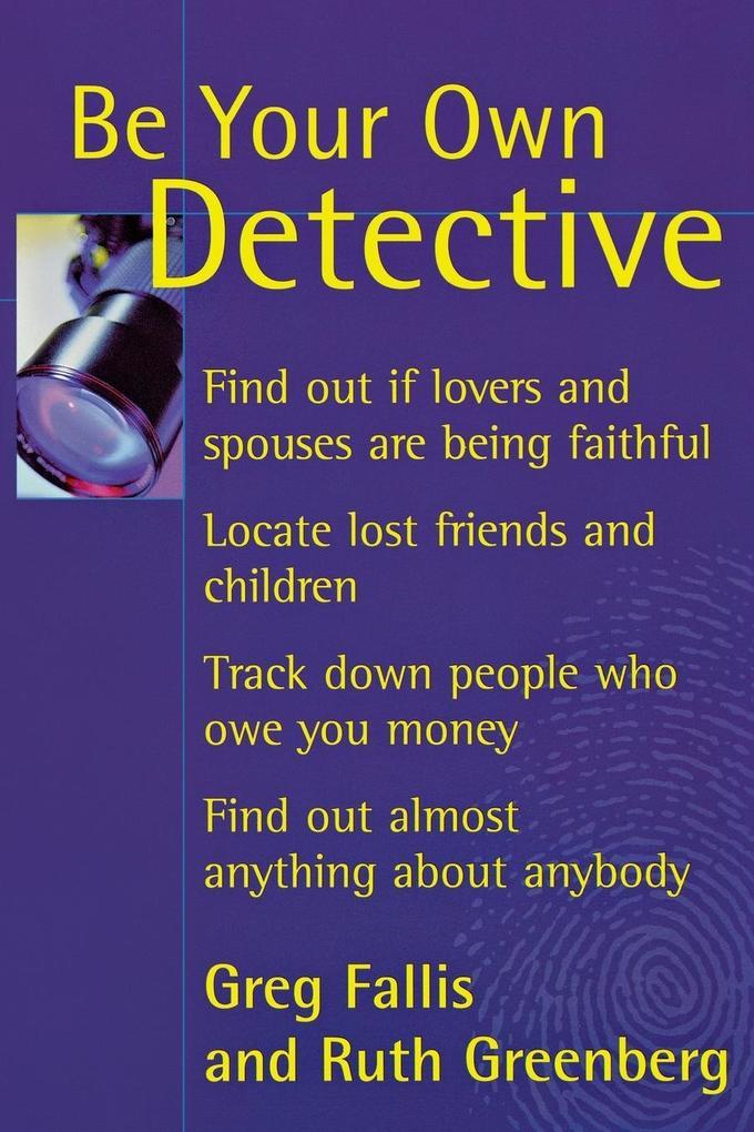 Be Your Own Detective als Taschenbuch