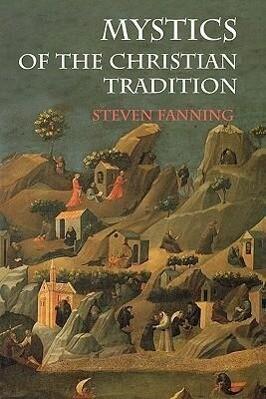 Mystics of the Christian Tradition als Taschenbuch