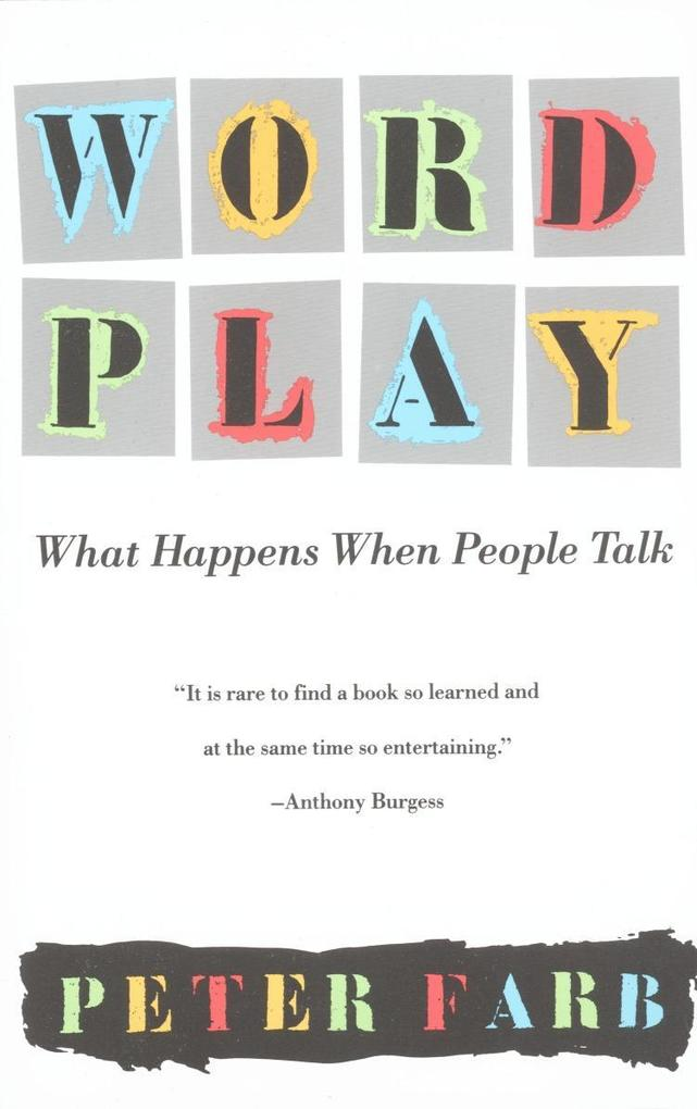 Word Play: What Happens When People Talk als Taschenbuch