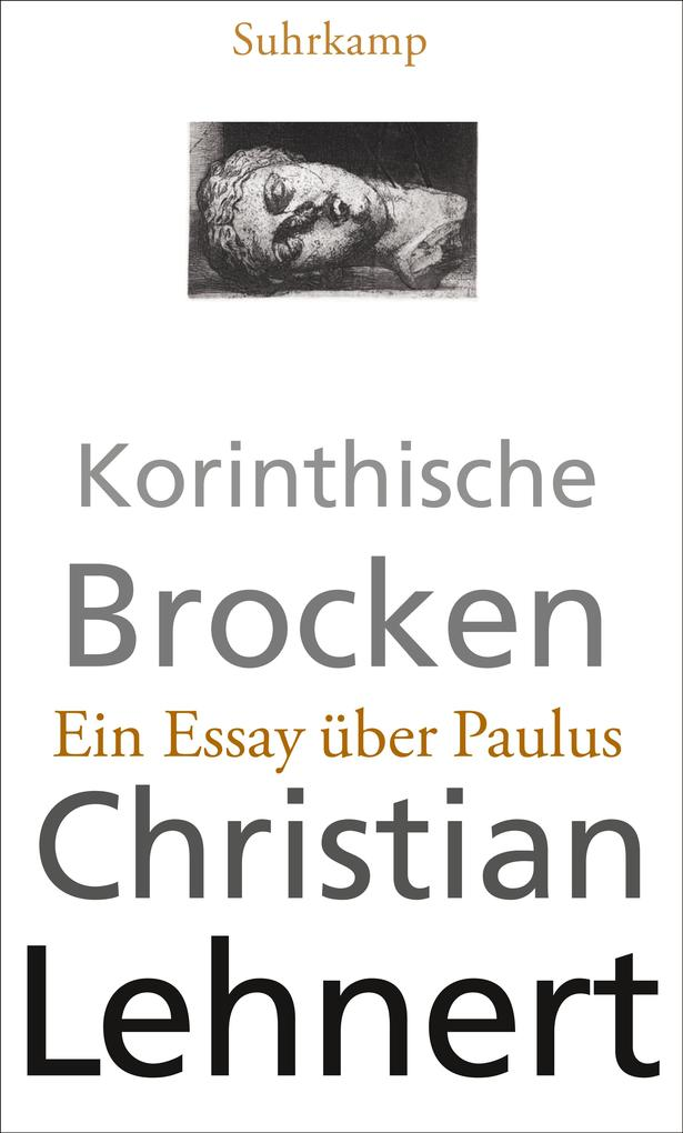 Korinthische Brocken als Buch von Christian Lehnert