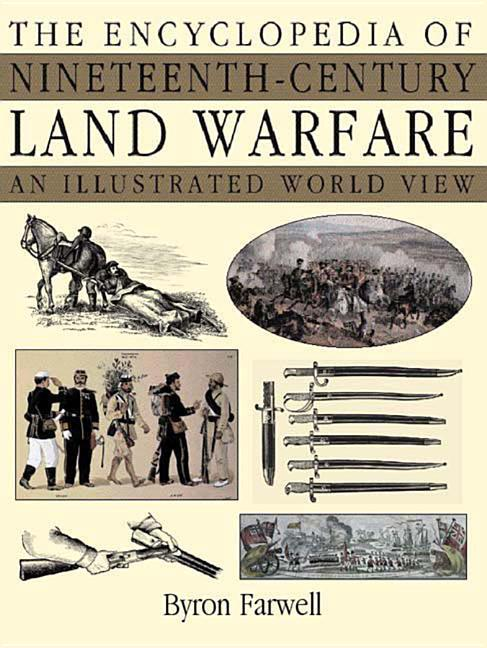 The Encyclopedia of Nineteenth-Century Land Warfare: An Illustrated World View als Buch