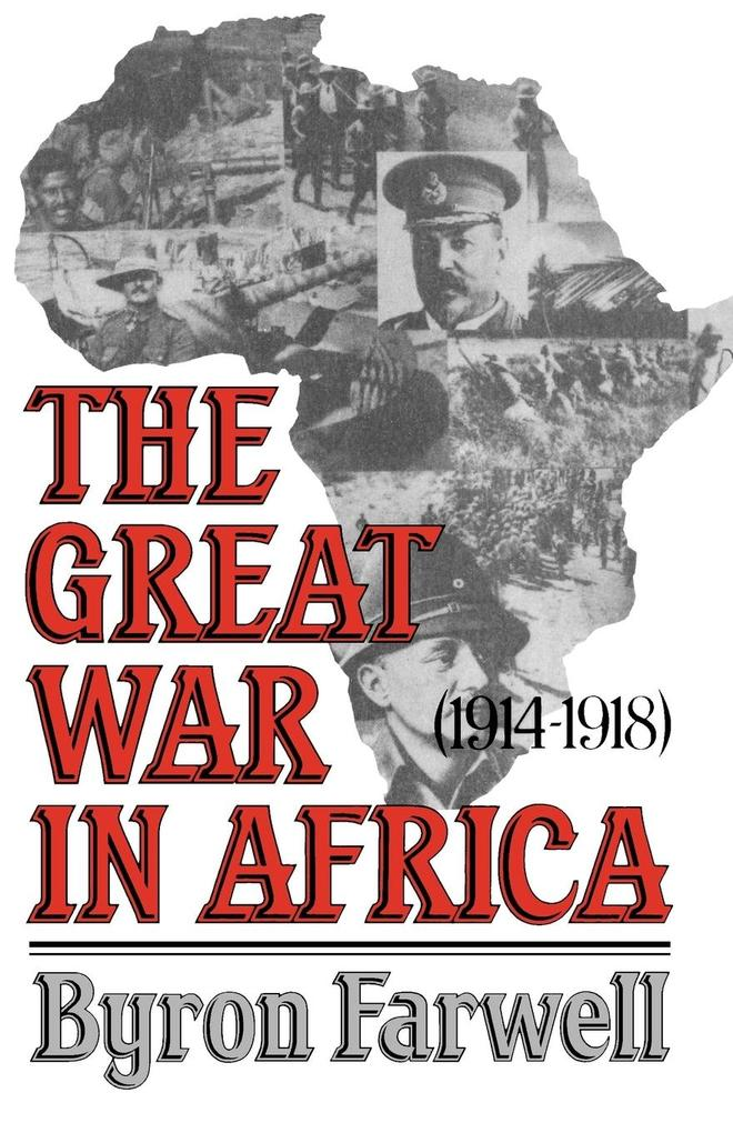 The Great War in Africa: 1914-1918 als Taschenbuch