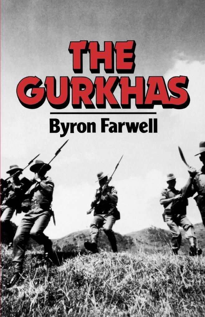 The Gurkhas als Taschenbuch