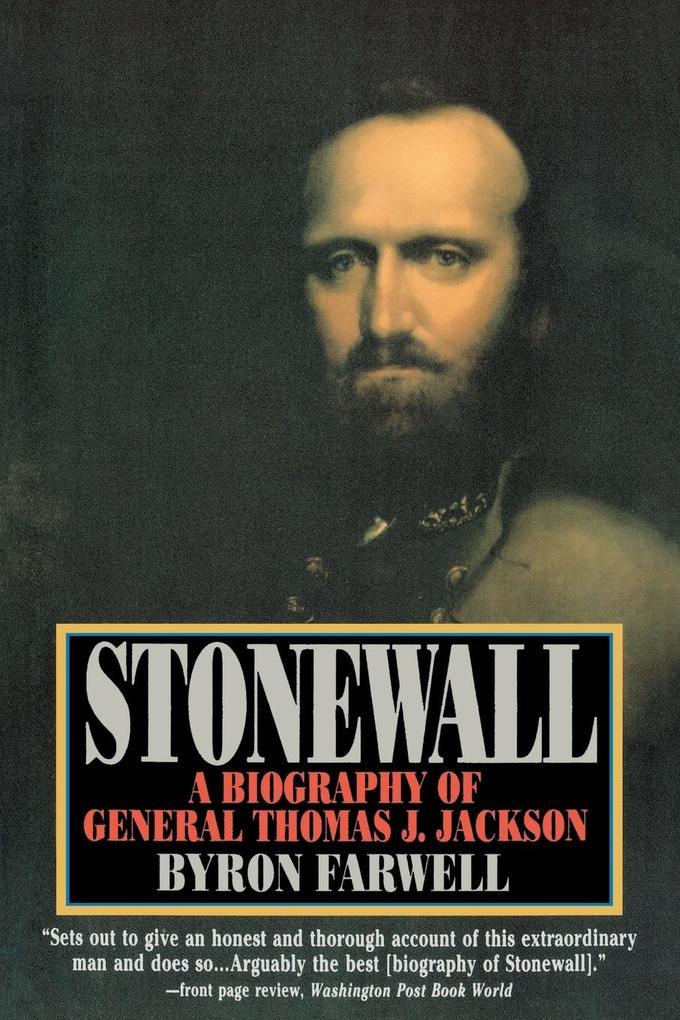 Stonewall: A Biography of General Thomas J. Jackson als Taschenbuch