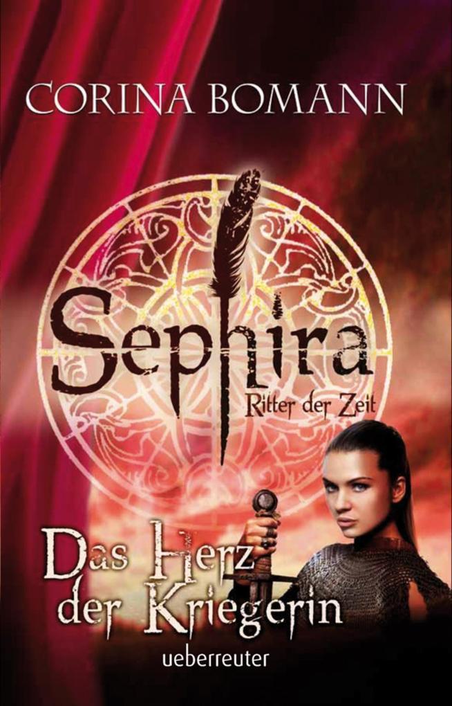 Sephira Ritter der Zeit -Das Herz der Kriegerin (Bd. 3) als eBook