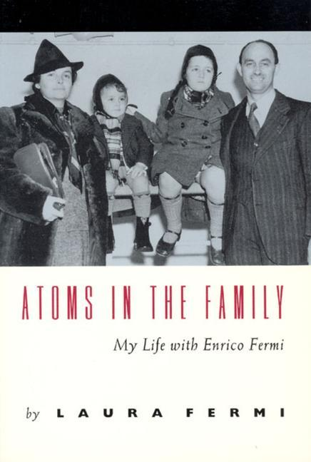 Atoms in the Family: My Life with Enrico Fermi als Taschenbuch