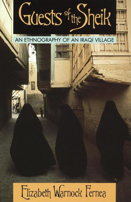 Guests of the Sheik: An Ethnography of an Iraqi Village als Taschenbuch