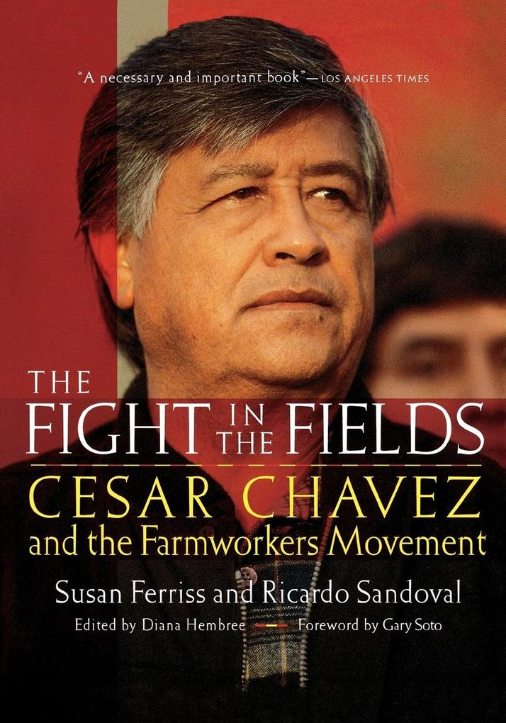 The Fight in the Fields: Cesar Chavez and the Farmworkers Movement als Taschenbuch