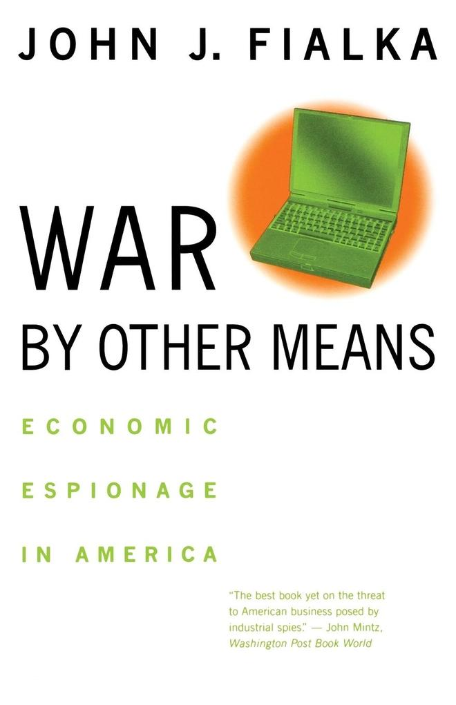 War by Other Means: Economic Espionage in America als Taschenbuch