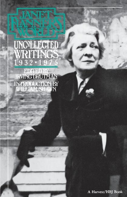 Janet Flanner's World: Uncollected Writings 1932-1975 als Taschenbuch