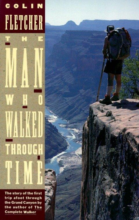 The Man Who Walked Through Time: The Story of the First Trip Afoot Through the Grand Canyon als Taschenbuch
