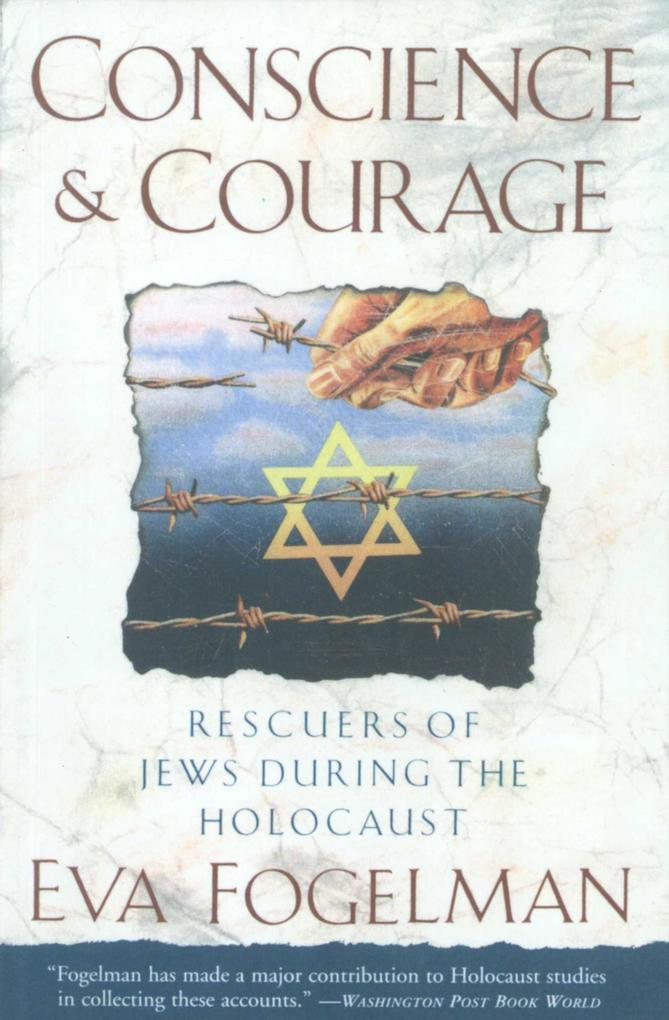 Conscience and Courage: Rescuers of Jews During the Holocaust als Taschenbuch