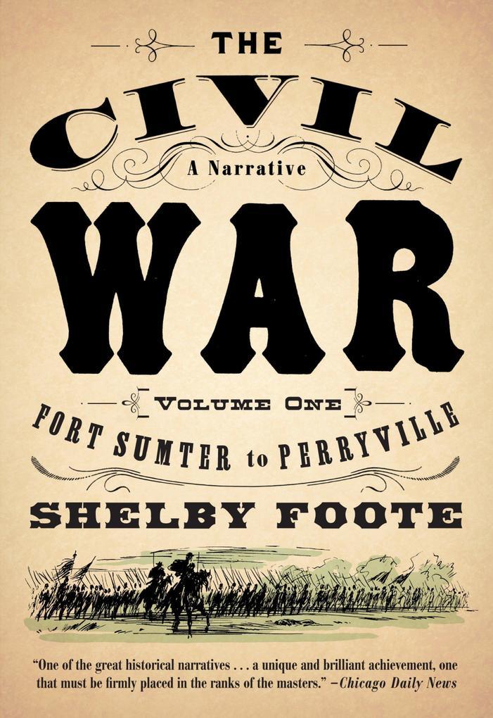 The Civil War: A Narrative: Volume 1: Fort Sumter to Perryville als Taschenbuch