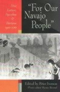 For Our Navajo People: Dine Letters, Speeches & Petitions, 1900-1960 als Buch
