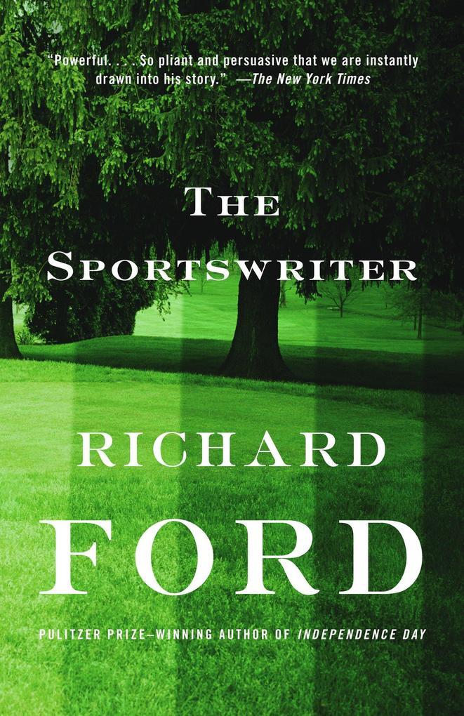 The Sportswriter: Bascombe Trilogy (1) als Taschenbuch