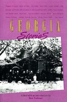 Georgia Stories: Major Georgia Short Fiction of the Nineteenth and Twentieth Centuries als Taschenbuch
