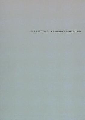 """Perspecta 31 """"reading Structures"""": The Yale Architectural Journal als Taschenbuch"""