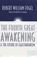 The Fourth Great Awakening and the Future of Egalitarianism als Taschenbuch
