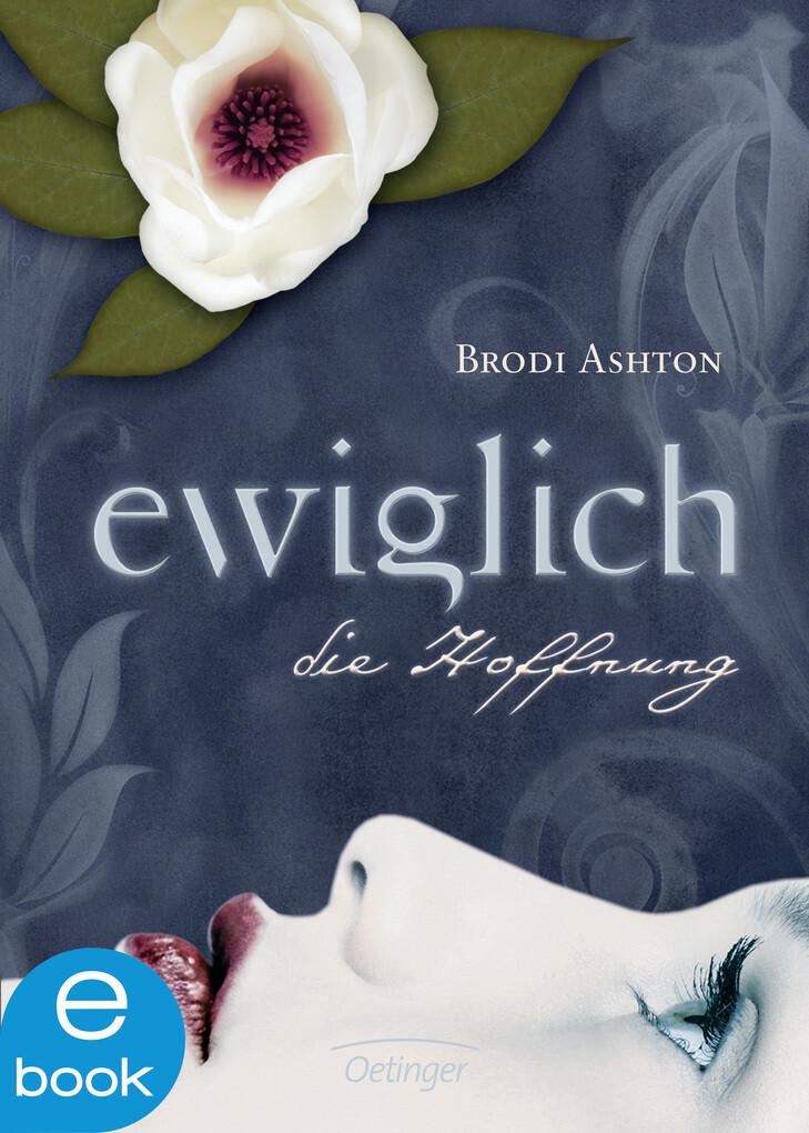 Ewiglich die Hoffnung als eBook von Brodi Ashton