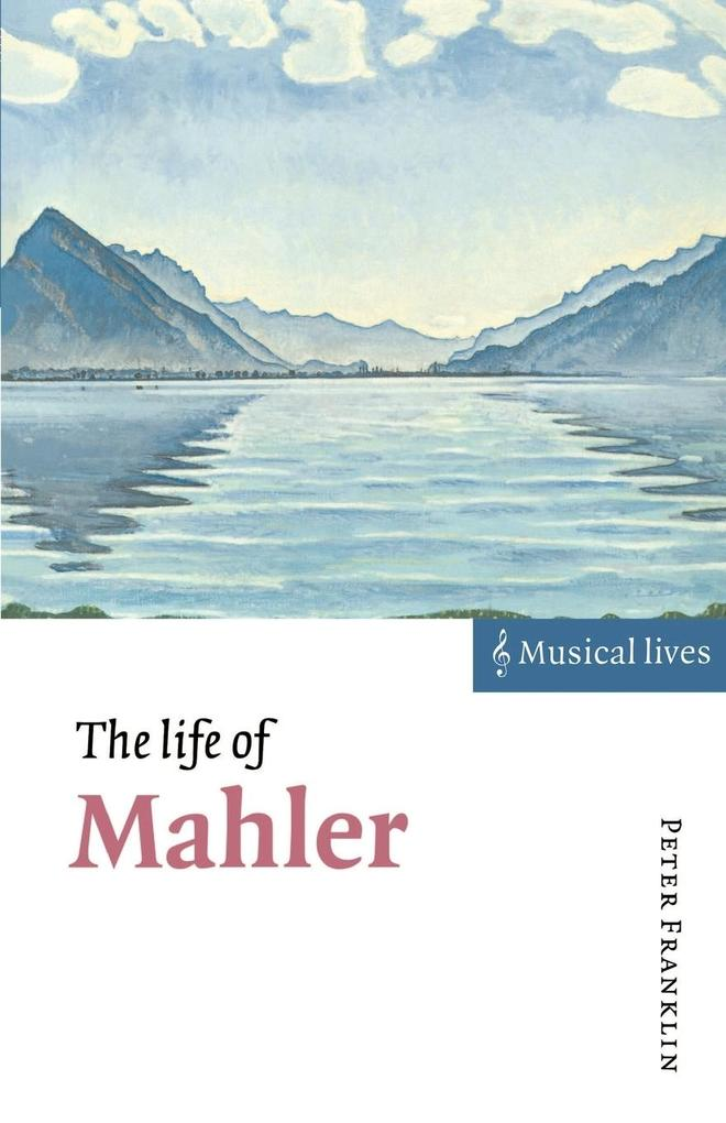 The Life of Mahler als Buch