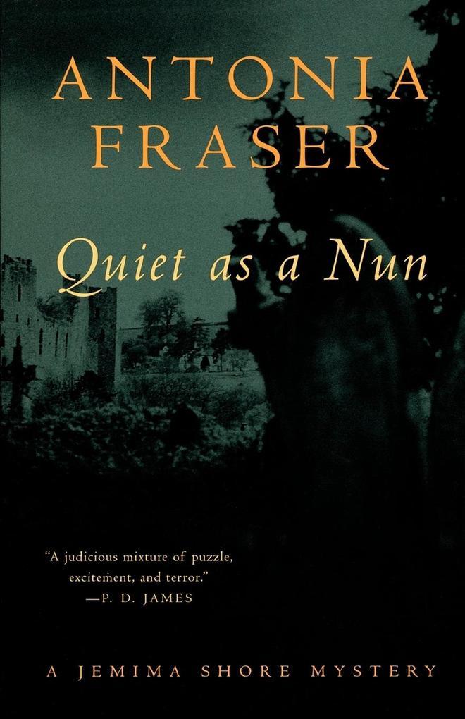 Quiet as a Nun: A Jemima Shore Mystery als Taschenbuch