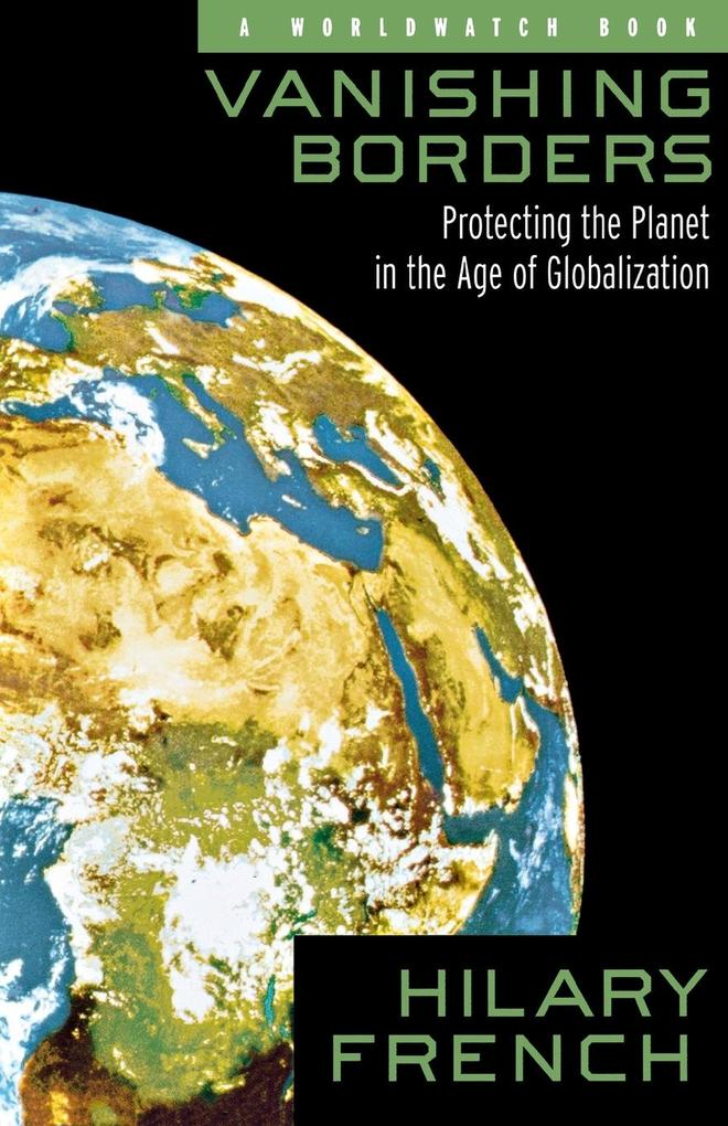 Vanishing Borders: Protecting the Planet in the Age of Globalization als Taschenbuch