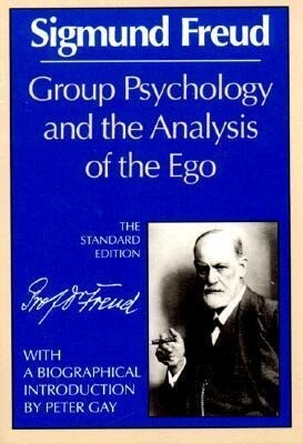 Group Psychology and the Analysis of the Ego als Taschenbuch