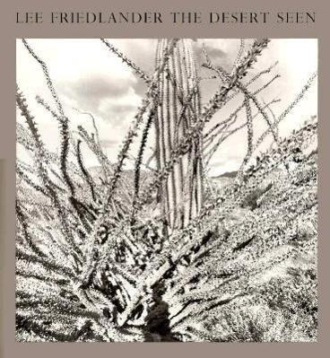 Lee Friedlander: The Desert Seen als Buch