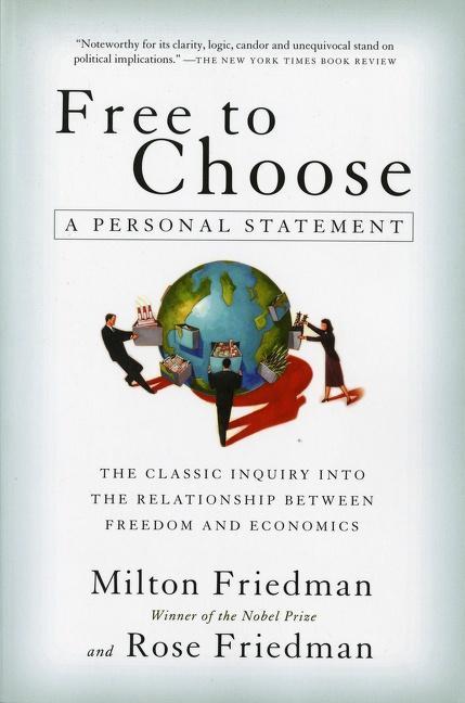 Free to Choose: A Personal Statement als Taschenbuch