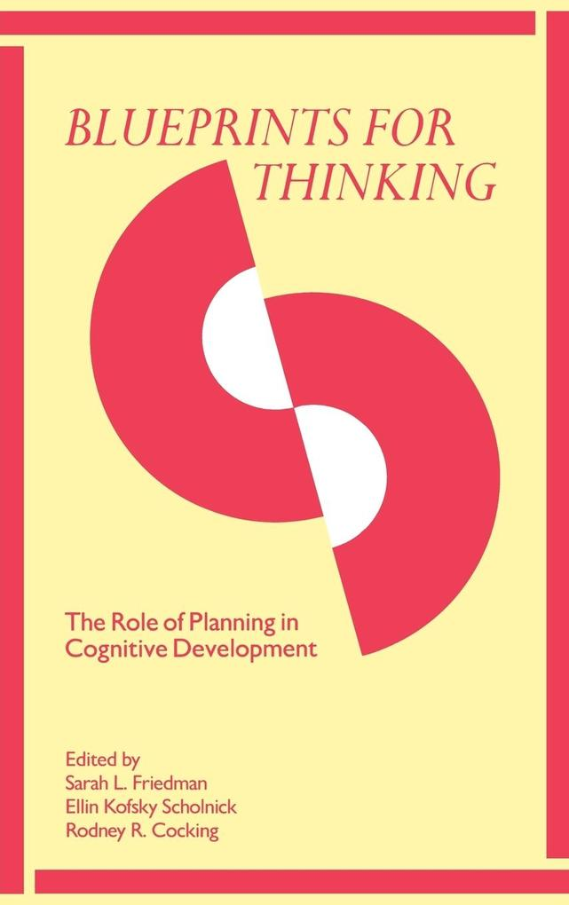 Blueprints for Thinking: The Role of Planning in Cognitive Development als Buch