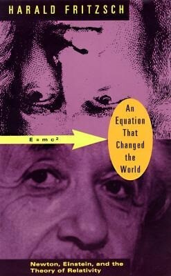 An Equation That Changed the World: Newton, Einstein, and the Theory of Relativity als Taschenbuch
